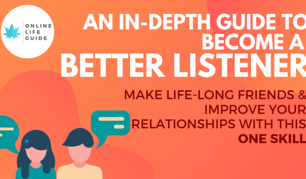 An In-depth Guide To Become A Better Listener