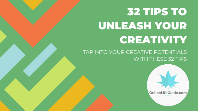 32 Tips To Be More Creative In 2019
