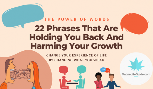 22 Phrases That Are Holding You Back And Harming Your Growth