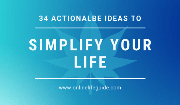 The Art Of Simple Living: 34 Ways To Simplify Your Life Instantly!