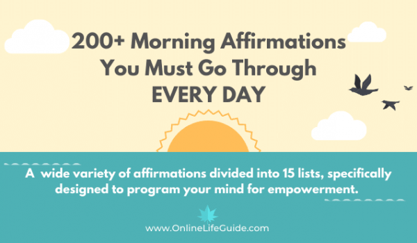 200+ Morning Affirmations You Must Go Through EVERY DAY