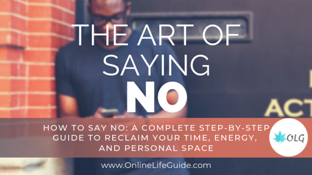 How To Say NO: A Complete Step-by-Step Guide