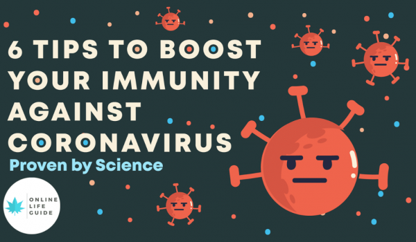 6 Tips to Boost Your Immunity Against Coronavirus Naturally