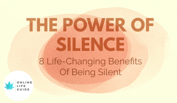 Why Silence Is So Powerful | 8 Life-Changing Benefits Of Being Silent