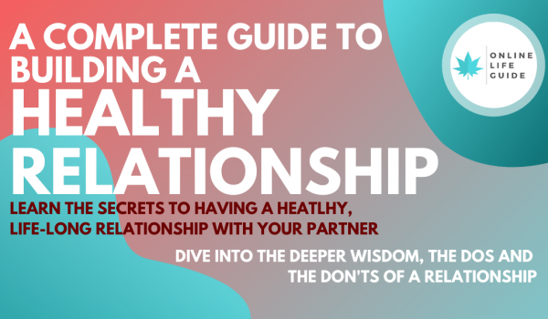 30 Steps to Build A Healthy Relationship With Your Partner