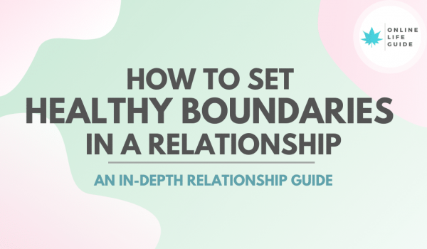 How to Set Healthy Boundaries in a Relationship – In-Depth Guide