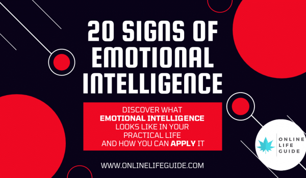 20 Major Signs of Emotional Intelligence